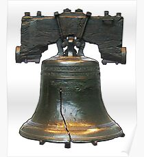 LIBERTY BELL, on white Poster