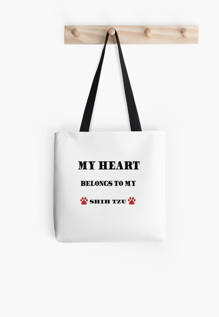 'Heart Belongs To My Shih Tzu Shirt: Cute Valentine's Day Gift Idea' Tote Bag by Dogvills