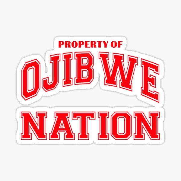 Property of Ojibwe Nation Sticker