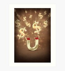 I Am A Powerful Money Magnet. Art Print