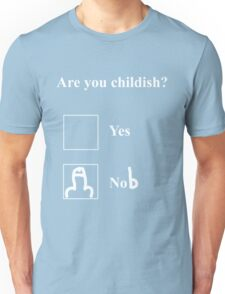 Are you childish (white)  T-Shirt