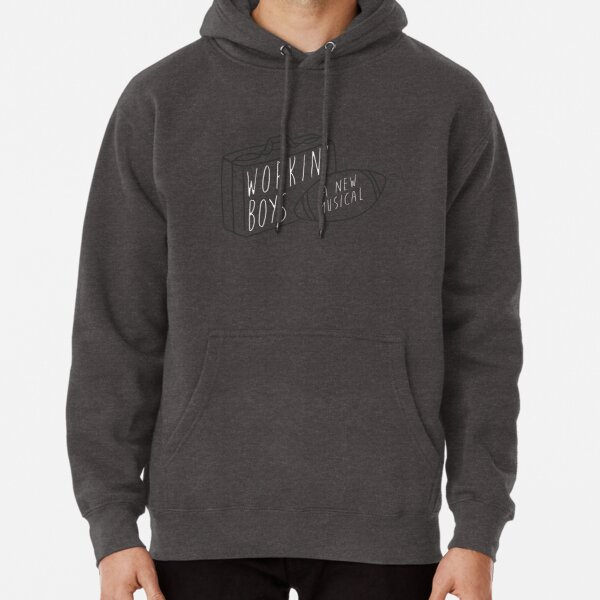 The Guy Who Didn't Like Musicals — Working Boys Pullover Hoodie