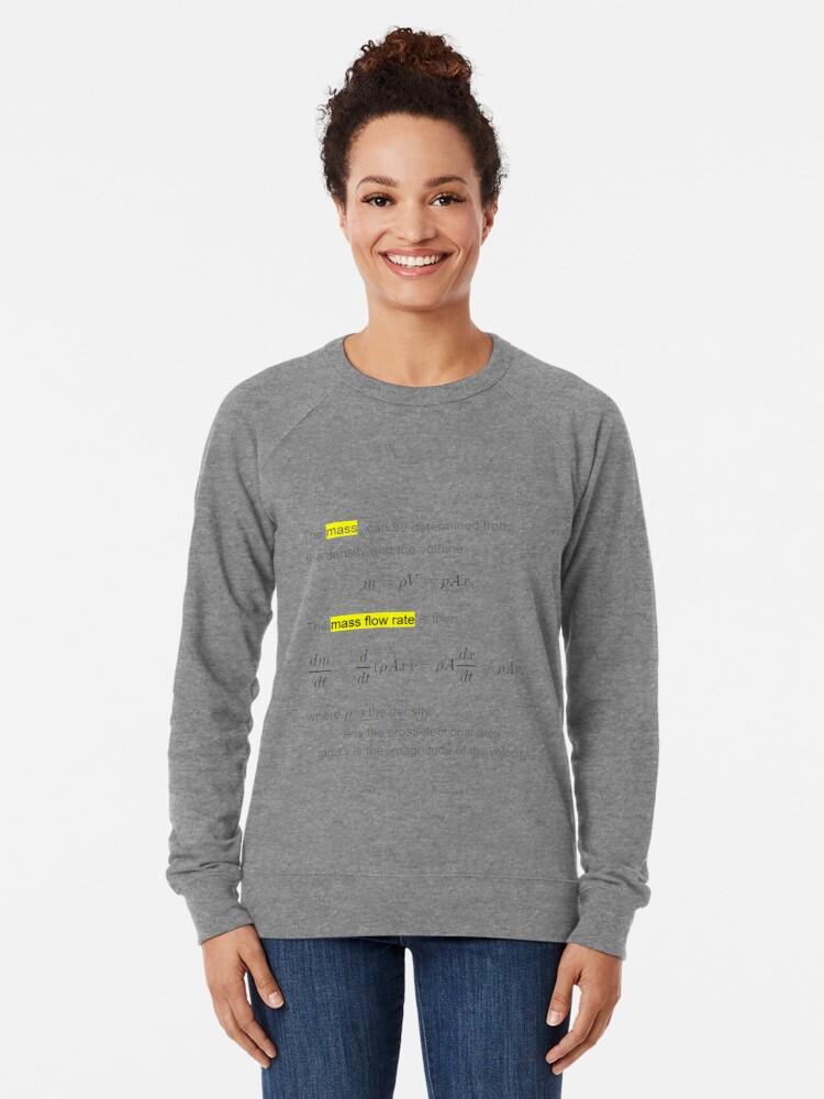 Alternate view of #Mass #Flow #Rate #MassFlowRate  Lightweight Sweatshirt