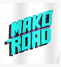 Mako Road Poster