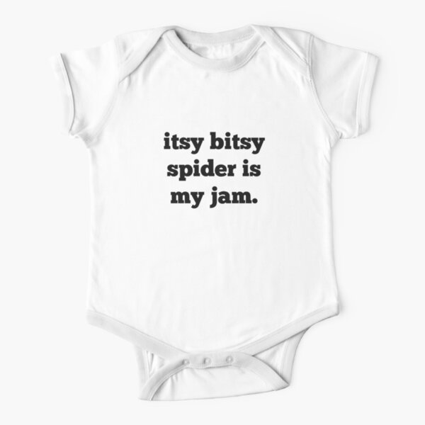 Itsy Bitsy Spider Is My Jam (words only) Short Sleeve Baby One-Piece