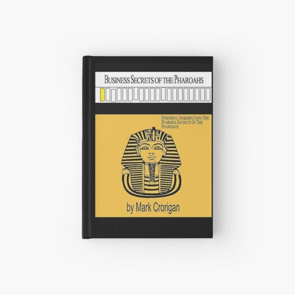 Business Secrets of the Pharoahs - Mark Crorigan Hardcover Journal