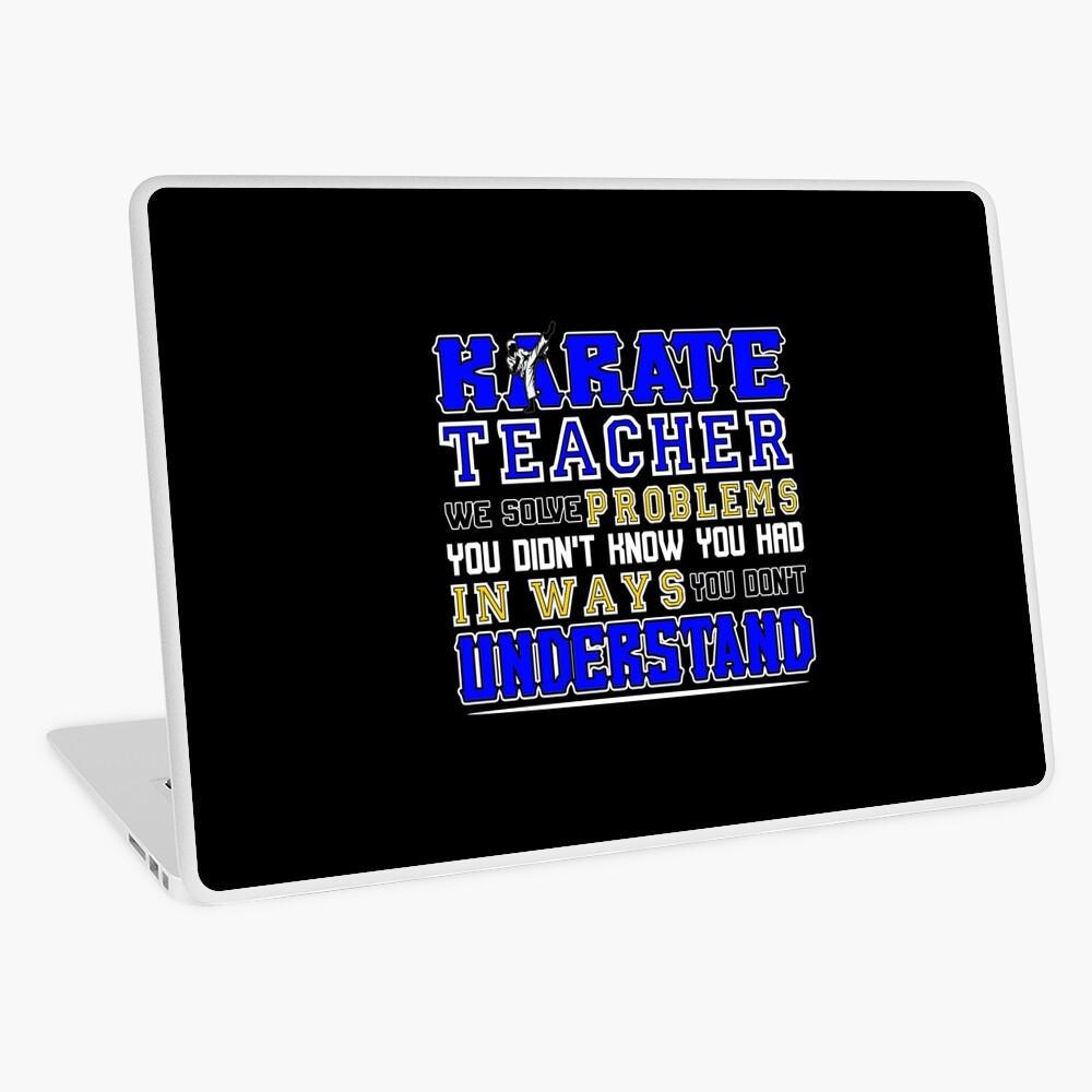 Karate Teacher We Solve Problems Laptop Folie