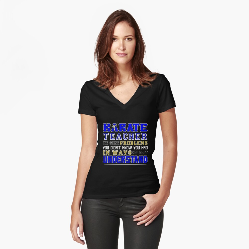 Karate Teacher We Solve Problems Tailliertes T-Shirt mit V-Ausschnitt