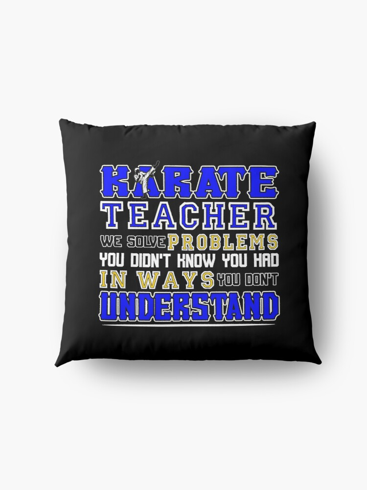 Alternative Ansicht von Karate Teacher We Solve Problems Bodenkissen