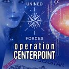 Operation Centerpoint by Bob Bello