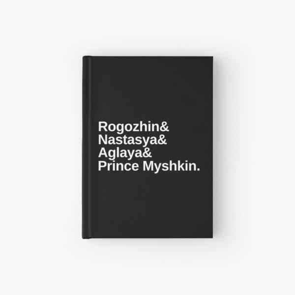Dostoevsky The Idiot Prince Myshkin List in White Hardcover Journal