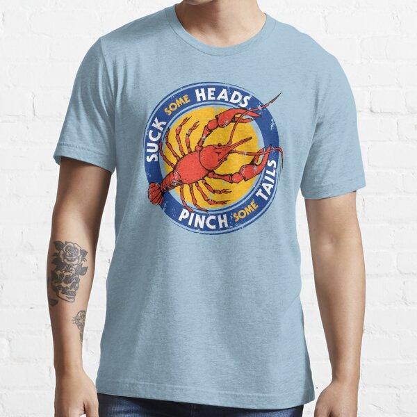 Suck Heads Pinch Tails - Distressed Essential T-Shirt