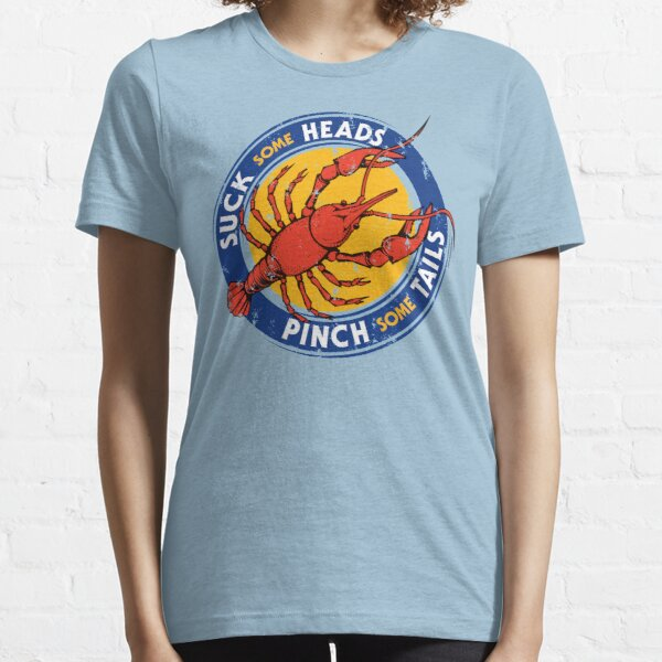 Suck Heads Pinch Tails - Distressed Essential T-Shirt
