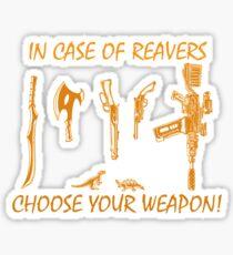 In Case Of Reavers... Sticker