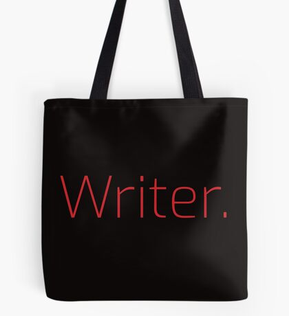 Copy of Writer. (Thin Red Text) Tote Bag