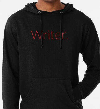 Copy of Writer. (Thin Red Text) Lightweight Hoodie