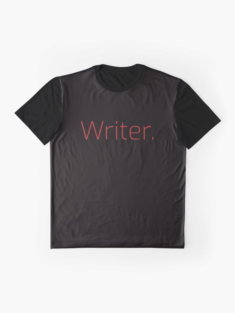 Alternate view of Copy of Writer. (Thin Red Text) Graphic T-Shirt