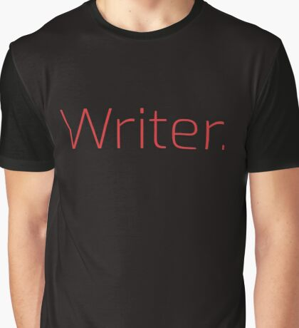 Copy of Writer. (Thin Red Text) Graphic T-Shirt