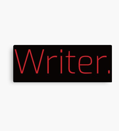 Copy of Writer. (Thin Red Text) Canvas Print