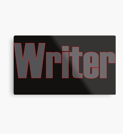Writer -- Black Text with Red Outline Metal Print