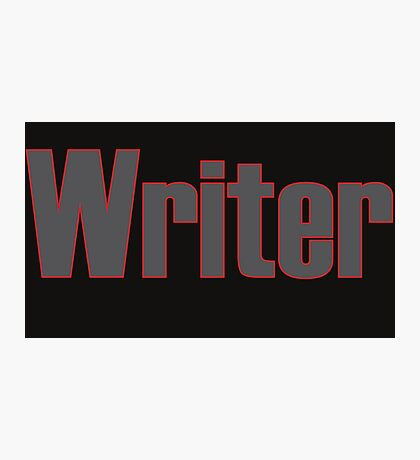 Writer -- Black Text with Red Outline Photographic Print