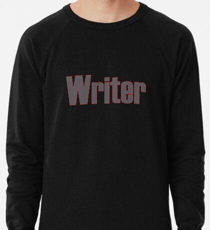 Writer -- Black Text with Red Outline Lightweight Sweatshirt