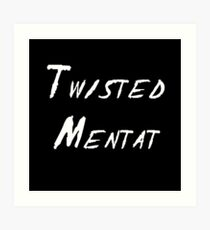 Twisted Mentat Art Print