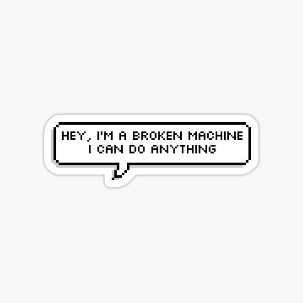 I Can Do Anything Sticker