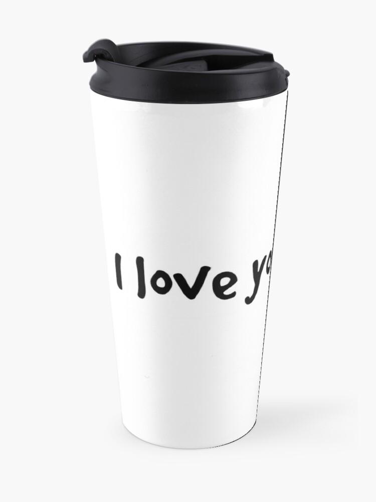 Alternate view of I Love You 3000 Travel Mug