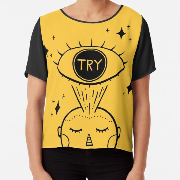 """""""I predict that things will usually work out if I just try."""" Chiffon Top"""