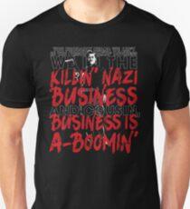 Und Cousin, das Geschäft ist ein Geschäft Slim Fit T-Shirt