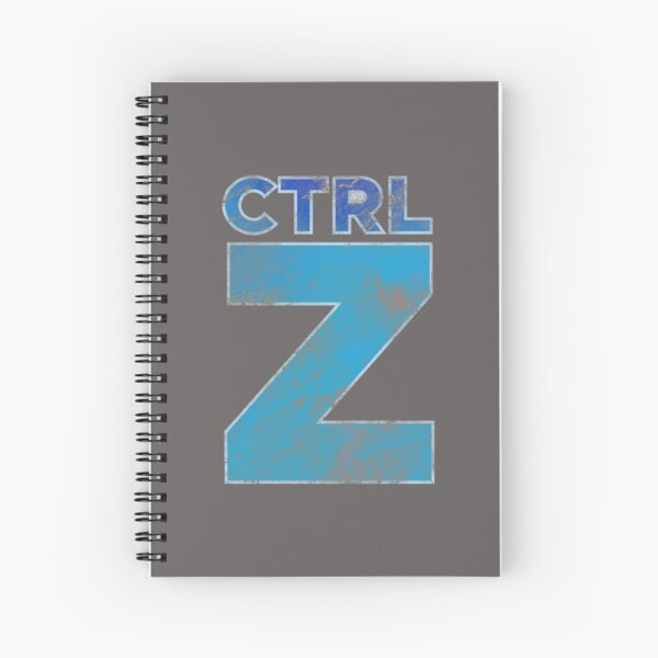 Control Plus Z - Subtle Typography & Keyboard ShortcutHumor Spiral Notebook