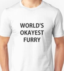 World's Okayest Furry T-Shirt