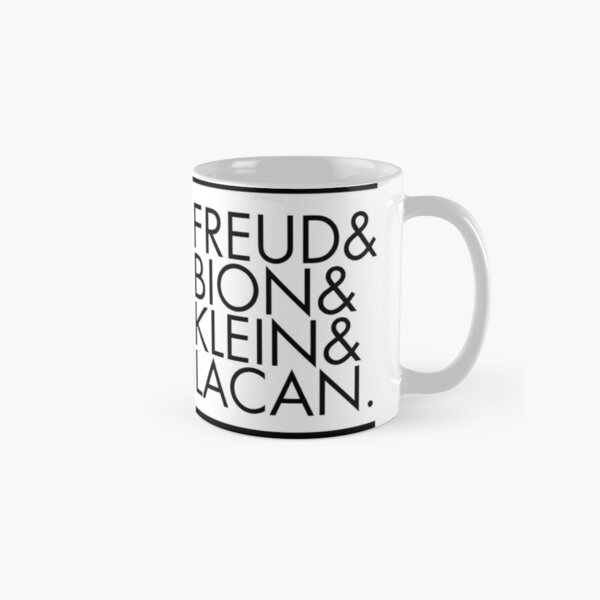 Freud and Bion and Klein and Lacan Classic Mug