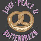 Love, Peace and Butterbrezn von Miriam Dornemann