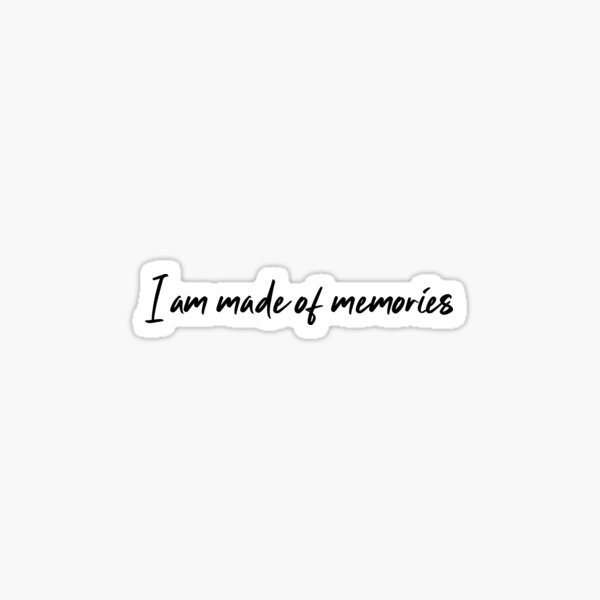 I am made of memories / The Song of Achilles  Sticker
