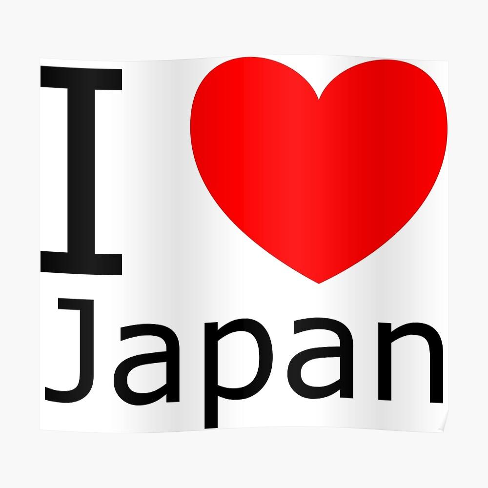 I love Japan Poster