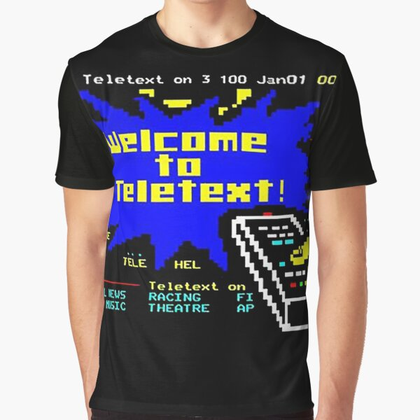 Welcome to Teletext! Graphic T-Shirt