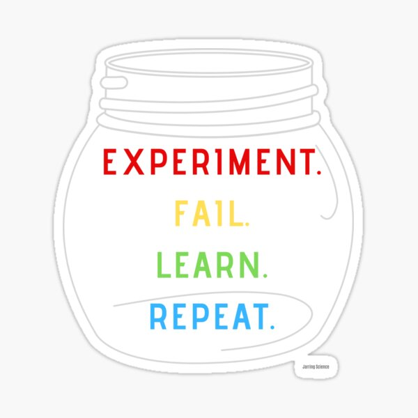 Science Experiment Fail Learn Repeat Sticker