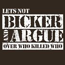 Lets Not Bicker by kg07