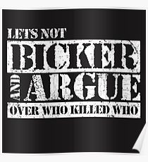 Lets Not Bicker Poster