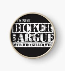 Lets Not Bicker Clock