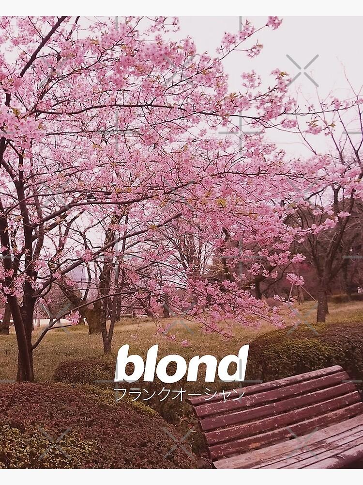 Frank Ocean Blond | Japanese Cherry Blossom Version  by miiaa