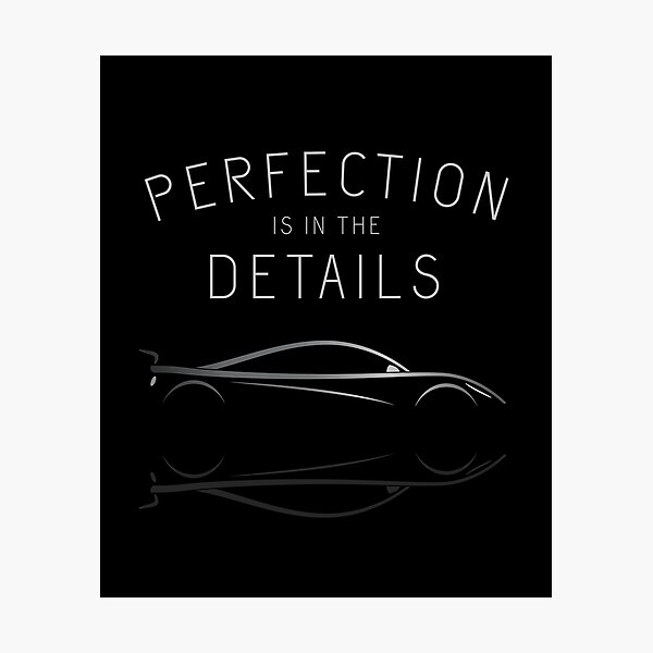 Perfection Is In The Details  Photographic Print