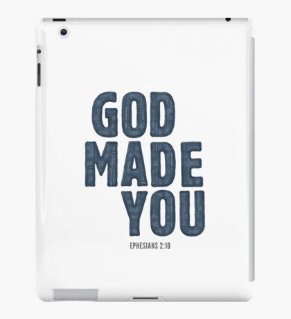 God made you - Ephesians 2:10 iPad Case/Skin