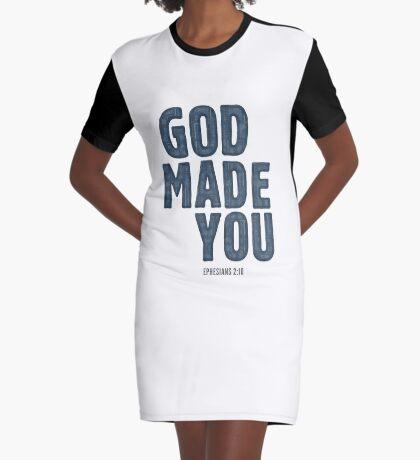 God made you - Ephesians 2:10 Graphic T-Shirt Dress