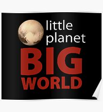 Little Planet - Big World Poster