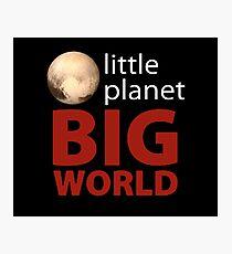 Little Planet - Big World Photographic Print