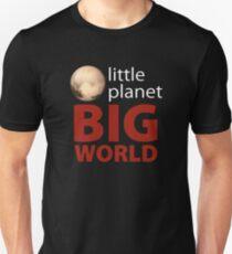 Little Planet - Big World Unisex T-Shirt