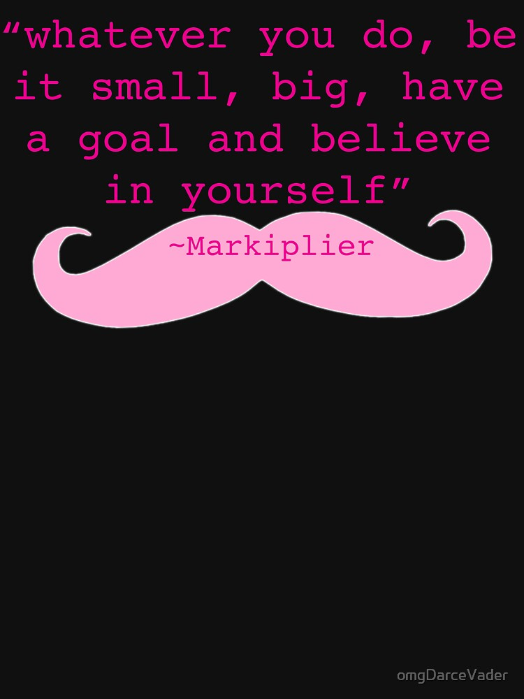 Markiplier Quote | Unisex T-Shirt